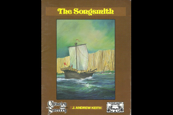 Chivalry & Sorcery: THE SONGSMITH