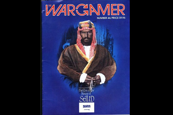 Wargamer n 46 THE RISE OF THE HOUSE SA'UD